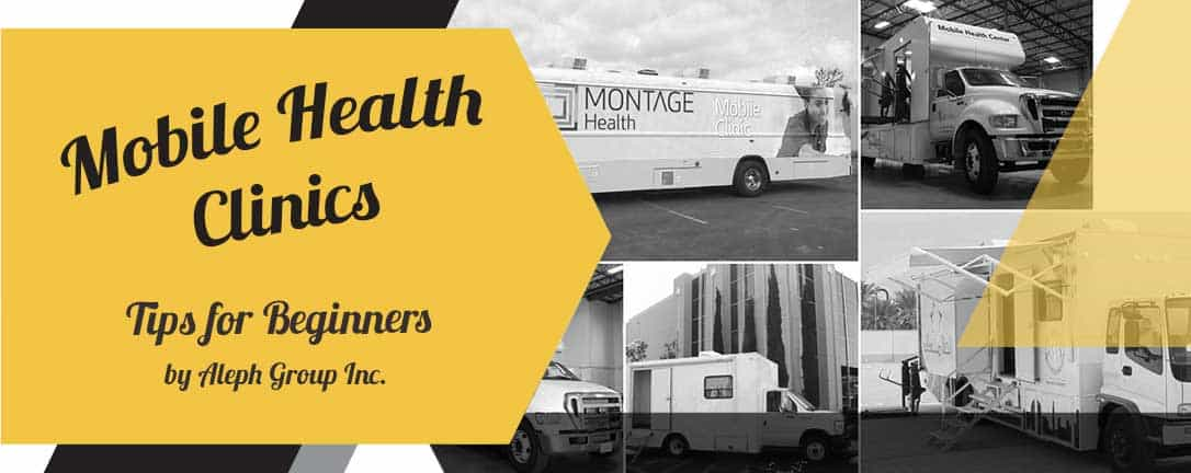 Mobile Medical Clinic Tips and Tricks